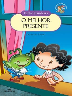 cover image of O Melhor Presente
