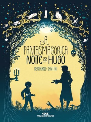 cover image of A Fantasmagórica Noite de Hugo