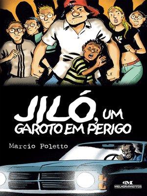 cover image of Jiló, um Garoto em Perigo