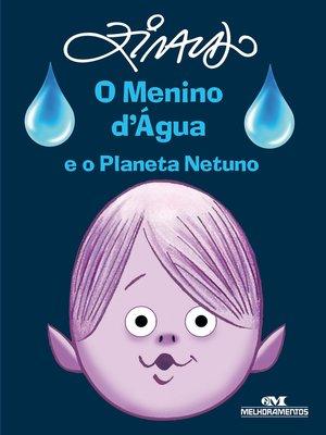 cover image of O Menino d'Água e o Planeta Netuno