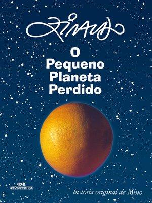 cover image of O pequeno planeta perdido