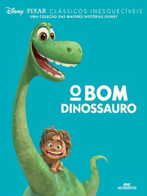cover image of O Bom Dinossauro