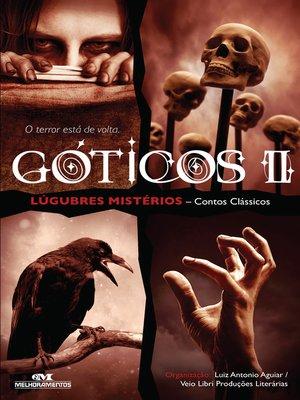 cover image of Góticos II: Lúgubres Mistérios