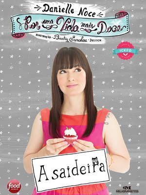 cover image of Por uma Vida Mais Doce: A Saideira