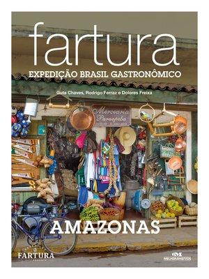cover image of Fartura: Expedição Amazonas