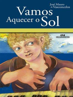 cover image of Vamos Aquecer o Sol