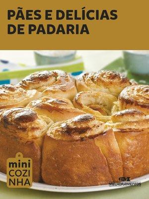 cover image of Pães e Delícias de Padaria