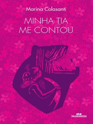 cover image of Minha Tia Me Contou