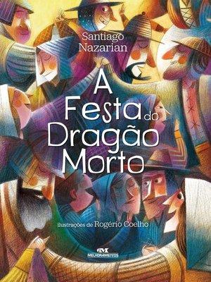 cover image of A Festa do Dragão Morto