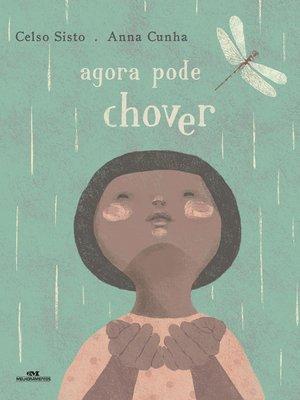 cover image of Agora Pode Chover