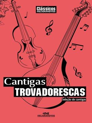 cover image of Cantigas Trovadorescas