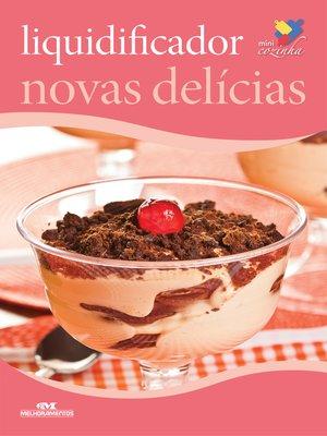 cover image of Liquidificador: Novas Delícias