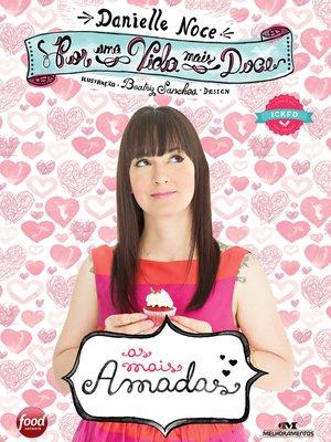 cover image of Por uma Vida Mais Doce: As Mais Amadas