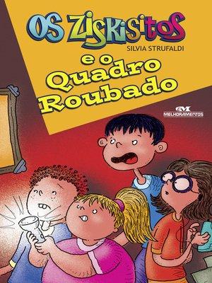 cover image of Os Ziskisitos e o Quadro Roubado