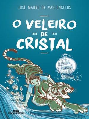 cover image of O Veleiro de Cristal