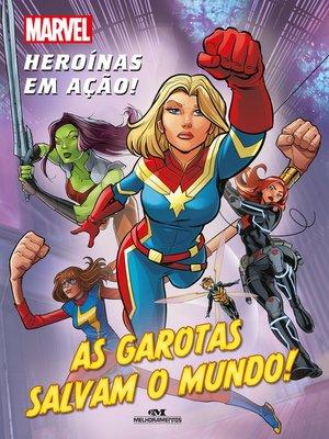 cover image of As Garotas Salvam o Mundo!