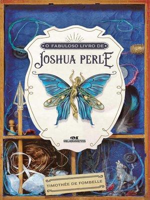 cover image of O Fabuloso Livro de Joshua Perle