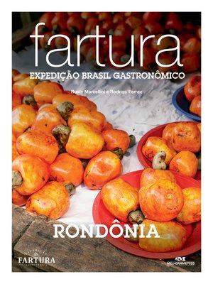 cover image of Fartura: Expedição Rondônia
