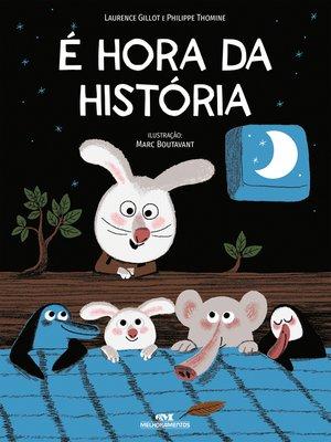 cover image of É Hora da História