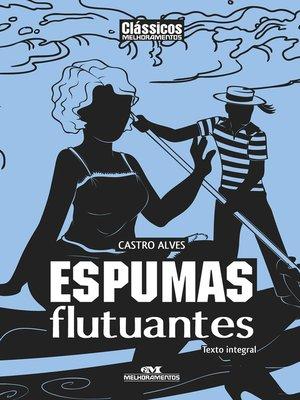 cover image of Espumas Flutuantes