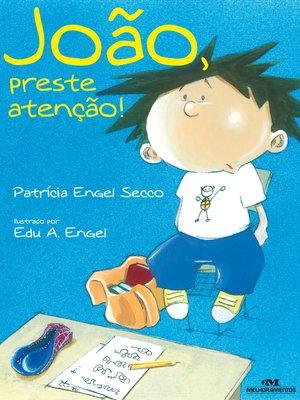 cover image of João, Preste Atenção