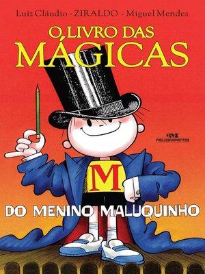 cover image of O Livro das Mágicas do Menino Maluquinho