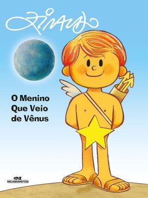 cover image of O Menino Que Veio de Vênus