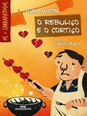 cover image of O Rebuliço e o Cortiço