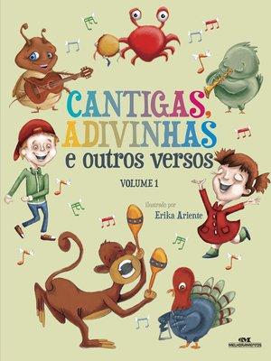 cover image of Cantigas, Adivinhas e Outros Versos, Vol. 1