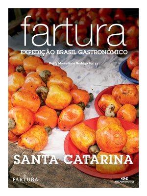 cover image of Fartura: Expedição Santa Catarina