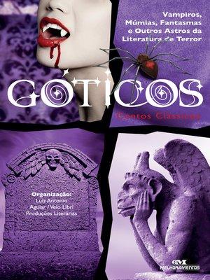 cover image of Góticos: Contos Clássicos