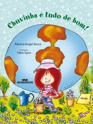 cover image of Chuvinha é Tudo de Bom!