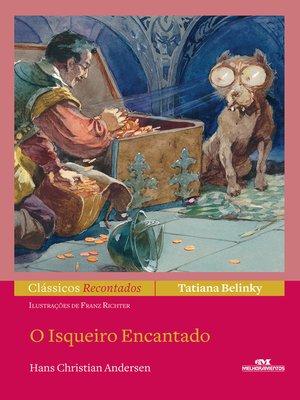 cover image of O Isqueiro Encantado