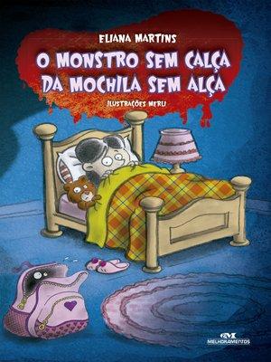 cover image of Monstro Sem Calça da Mochila Sem Alça