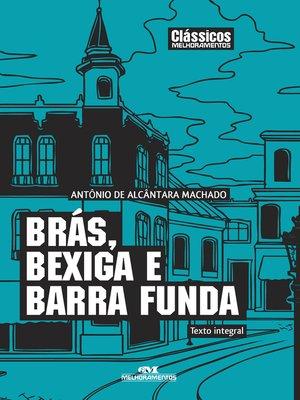 cover image of Brás, Bexiga e Barra Funda