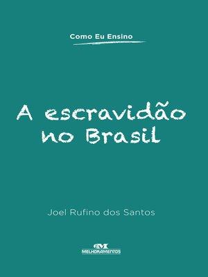 cover image of A Escravidão no Brasil