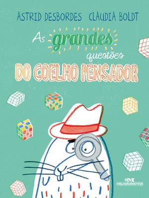 cover image of As Grandes Questões do Coelho Pensador
