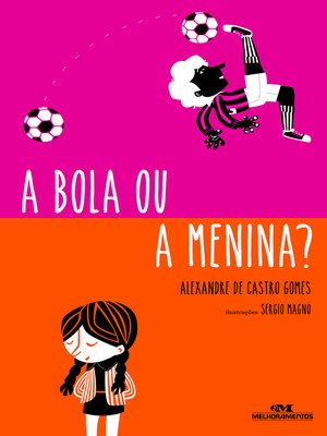 cover image of A Bola ou a Menina?