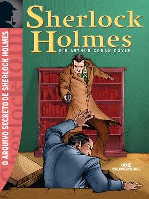 cover image of O Arquivo Secreto de Sherlock Holmes