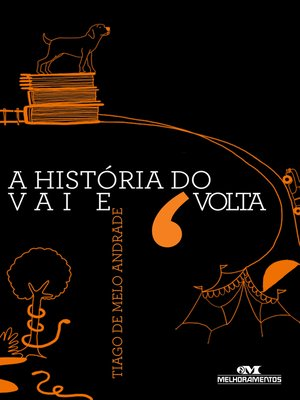cover image of A História do Vai e Volta
