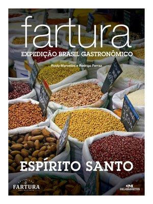 cover image of Fartura: Expedição Espírito Santo