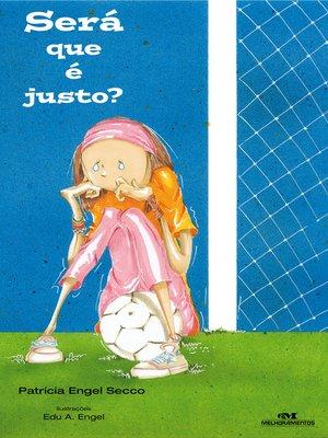 cover image of Será que é Justo?