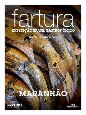 cover image of Fartura: Expedição Maranhão