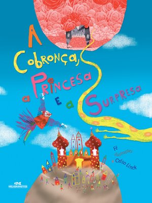 cover image of A cobronça, a princesa e a surpresa