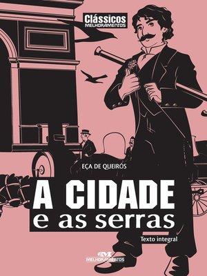 cover image of A Cidade e as Serras