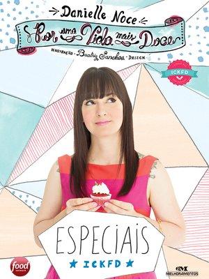 cover image of Por uma Vida Mais Doce: Especiais ICKFD