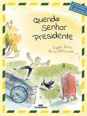 cover image of Querido Sr. Presidente