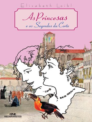cover image of As Princesas e o Segredo da Corte