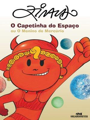 cover image of O Capetinha do Espaço ou O Menino de Mercúrio