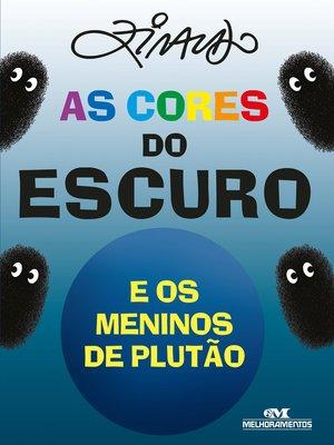 cover image of As Cores do Escuro e os Meninos de Plutão